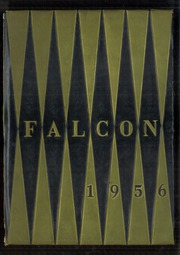 1956 Edition, Castlemont High School - Falcon Yearbook (Oakland, CA)