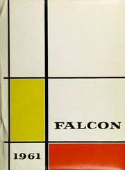 1961 Edition, Castlemont High School - Falcon Yearbook (Oakland, CA)
