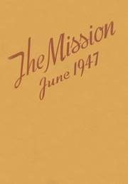 1947 Edition, Mission High School - Mission Yearbook (San Francisco, CA)