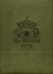 1951 Edition, Mission High School - Mission Yearbook (San Francisco, CA)