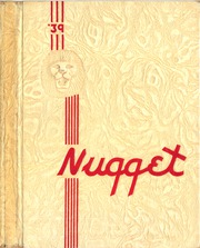 1939 Edition, McClatchy High School - Nugget Yearbook (Sacramento, CA)