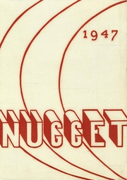 1947 Edition, McClatchy High School - Nugget Yearbook (Sacramento, CA)