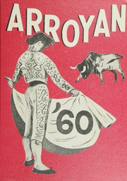 Arroyo High School - Arroyan Yearbook (San Lorenzo, CA) online yearbook collection, 1960 Edition, Page 1