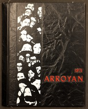 Arroyo High School - Arroyan Yearbook (San Lorenzo, CA) online yearbook collection, 1971 Edition, Page 1