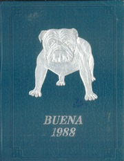 1988 Edition, Buena High School - Yearling Yearbook (Ventura, CA)