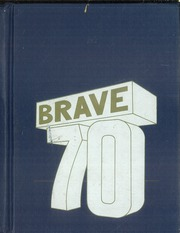 1970 Edition, St John Bosco High School - Brave Yearbook (Bellflower, CA)