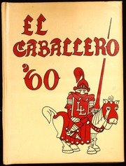 1960 Edition, Las Lomas High School - El Caballero Yearbook (Walnut Creek, CA)