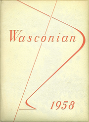 Page 1, 1958 Edition, Wasco Union High School - Wasconian Yearbook (Wasco, CA) online yearbook collection