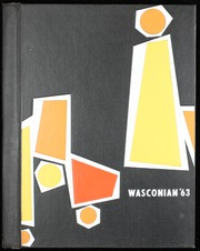 Page 1, 1963 Edition, Wasco Union High School - Wasconian Yearbook (Wasco, CA) online yearbook collection