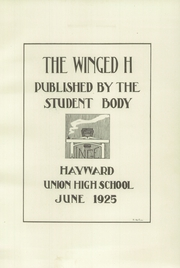 Page 5, 1925 Edition, Hayward High School - Agrarian Yearbook (Hayward, CA) online yearbook collection