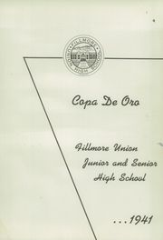 Page 5, 1941 Edition, Fillmore High School - Copa de Oro Yearbook (Fillmore, CA) online yearbook collection