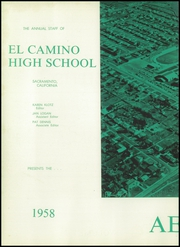 Page 6, 1958 Edition, El Camino High School - Aerie Yearbook (Sacramento, CA) online yearbook collection