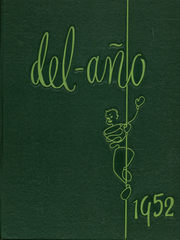 Delano High School - Del Ano Yearbook (Delano, CA) online yearbook collection, 1952 Edition, Page 1