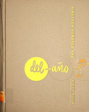 Page 1, 1954 Edition, Delano High School - Del Ano Yearbook (Delano, CA) online yearbook collection