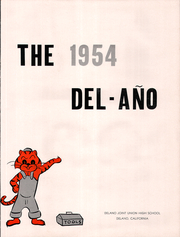 Page 5, 1954 Edition, Delano High School - Del Ano Yearbook (Delano, CA) online yearbook collection