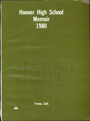 Page 3, 1980 Edition, Hoover High School - Memoir Yearbook (Fresno, CA) online yearbook collection