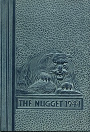 1944 Edition, Oroville Union High School - Nugget Yearbook (Oroville, CA)