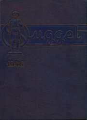 1946 Edition, Oroville Union High School - Nugget Yearbook (Oroville, CA)