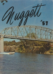 1957 Edition, Oroville Union High School - Nugget Yearbook (Oroville, CA)