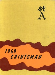 1969 Edition, St Augustine High School - Saintsman Yearbook (San Diego, CA)