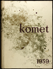 Page 1, 1959 Edition, Kearny High School - Komet Yearbook (San Diego, CA) online yearbook collection