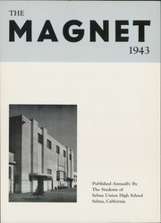 Page 8, 1943 Edition, Selma Union High School - Magnet Yearbook (Selma, CA) online yearbook collection
