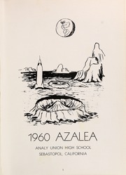 Page 5, 1960 Edition, Analy High School - Azalea Yearbook (Sebastopol, CA) online yearbook collection