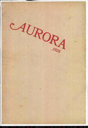 1916 Edition, Anderson Union High School - Aurora Yearbook (Anderson, CA)