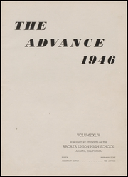 Page 7, 1946 Edition, Arcata High School - Advance Yearbook (Arcata, CA) online yearbook collection