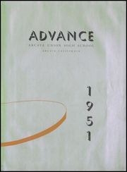 Page 7, 1951 Edition, Arcata High School - Advance Yearbook (Arcata, CA) online yearbook collection