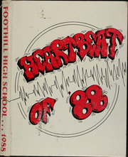1988 Edition, Foothill High School - Heartbeat Yearbook (Bakersfield, CA)