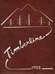 Page 1, 1955 Edition, Big Bear High School - Timberline Yearbook (Big Bear Lake, CA) online yearbook collection