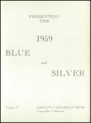 Page 5, 1959 Edition, Adolfo Camarillo High School - Blue and Silver Yearbook (Camarillo, CA) online yearbook collection