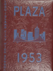 1953 Edition, Long Island City High School - Plaza Yearbook (Long Island City, NY)