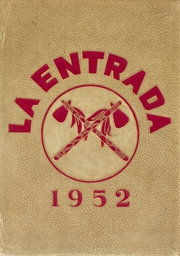 1952 Edition, Chowchilla Union High School - La Entrada Yearbook (Chowchilla, CA)
