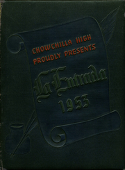 1953 Edition, Chowchilla Union High School - La Entrada Yearbook (Chowchilla, CA)