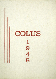 Page 1, 1945 Edition, Colusa High School - Colus Yearbook (Colusa, CA) online yearbook collection