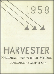 Page 5, 1958 Edition, Corcoran High School - Harvester Yearbook (Corcoran, CA) online yearbook collection