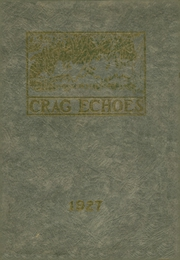 1927 Edition, Dunsmuir Joint Union High School - Crag Echoes Yearbook (Dunsmuir, CA)
