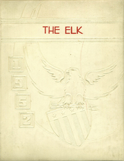 1952 Edition, Elk Creek High School - Elk Yearbook (Elk Creek, CA)