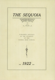 Page 5, 1922 Edition, Eureka High School - Sequoia Yearbook (Eureka, CA) online yearbook collection