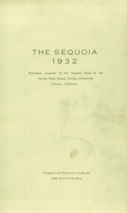 Page 5, 1932 Edition, Eureka High School - Sequoia Yearbook (Eureka, CA) online yearbook collection