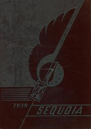 Eureka High School - Sequoia Yearbook (Eureka, CA) online yearbook collection, 1939 Edition, Page 1