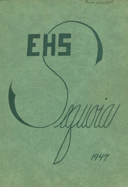 Eureka High School - Sequoia Yearbook (Eureka, CA) online yearbook collection, 1947 Edition, Page 1