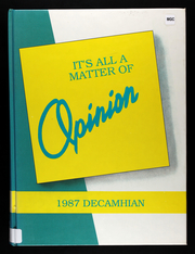 Page 1, 1987 Edition, Del Campo High School - Decamhian Yearbook (Fair Oaks, CA) online yearbook collection