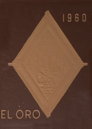 1960 Edition, Folsom High School - El Oro Yearbook (Folsom, CA)