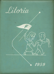 1959 Edition, Fowler High School - Litoria Yearbook (Fowler, CA)