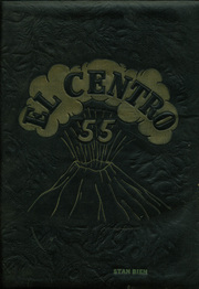 1955 Edition, Central High School - El Centro Yearbook (Fresno, CA)