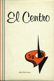 1958 Edition, Central High School - El Centro Yearbook (Fresno, CA)
