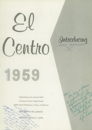 Page 5, 1959 Edition, Central High School - El Centro Yearbook (Fresno, CA) online yearbook collection